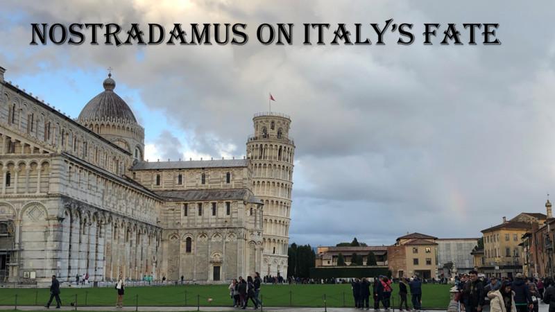 NOSTRADAMUS ON ITALY'S FATE