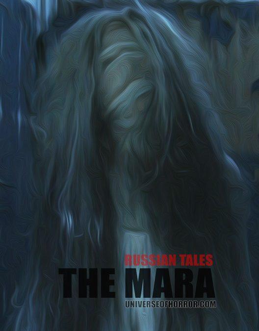 THE MARA – RUSSIAN TALES