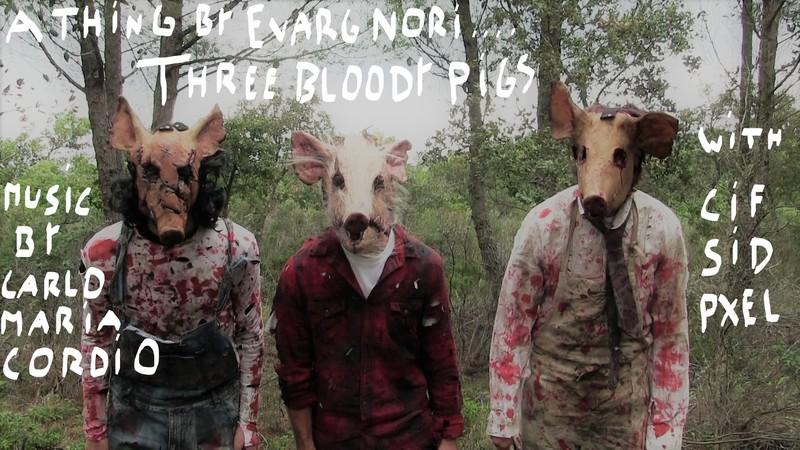 THREE BLOODY PIGS